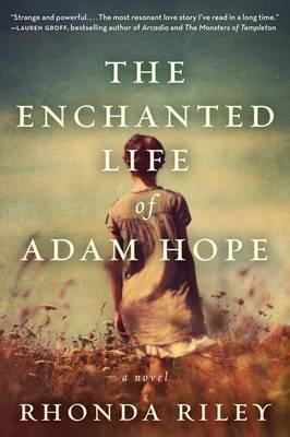 Cover: The Enchanted Life of Adam Hope