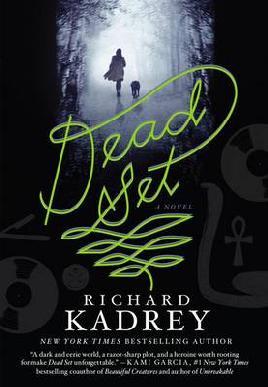 Cover: Dead Set by R Kadrey