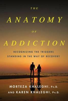 Cover of The anatomy of addiction