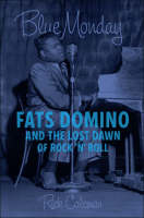 Cover of Fats Domino and the Lost Dawn of Rock 'n' Roll