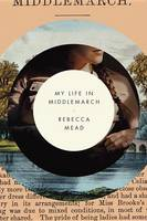 Cover: My life in Middlemarch