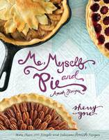 Cover of Me, myself and pie