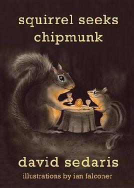 """Cover image of """"Squirrel Seeks Chipmunk"""""""
