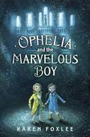 Cover of Ophelia and the Marvelous Boy
