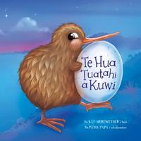 Cover of Te hua tuatahi a Kuwi