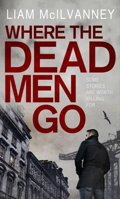 Cover of Where the Dead Men Go
