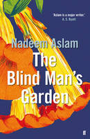 Cover of The Blind Man's Garden, by Nadeem Aslam