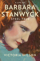 Cover of A Life od Barbara Stanwyck