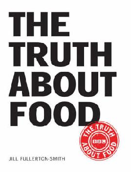 """Cover image of """"The truth about food"""""""