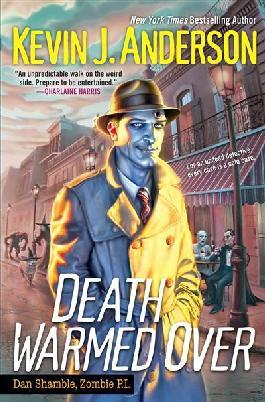Book cover: Death warmed over : Dan Shamble, zombie P.I.