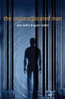 The unincorporated man by Dani Kollin & Eytan Kollin