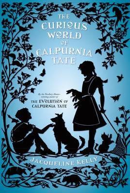 Cover of The Curious World of Calpurnia Tate