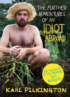 Cover: The Further Adventures of an Idiot Abroad