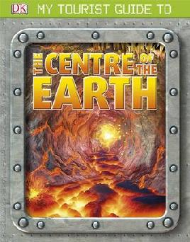 Cover of My Tourist Guide to the Centre of the Earth