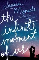 Cover: The Infinite Moment of Us