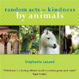 Cover of Random Acts of Kindness by Animals