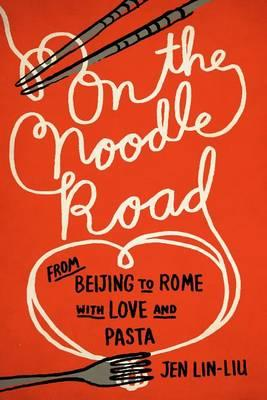 Cover of On The Noodle Road