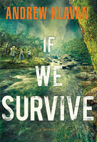 Cover: If We Survive