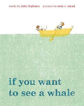 Cover of If you want to see a whale.