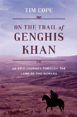Cover of On The Trail of Genghis Khan