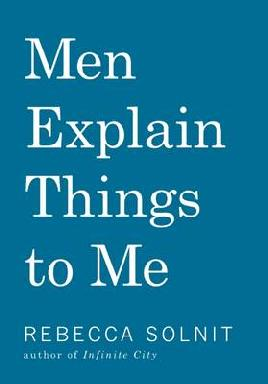 Cover of Men explain things to me
