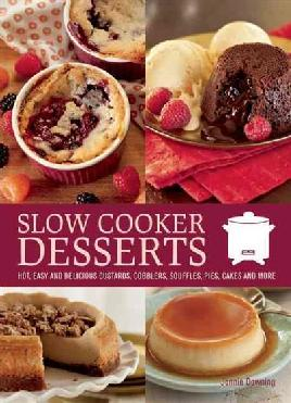 Cover of Slow Cooker Desserts