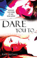 Cover of Dare You To
