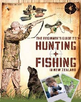 Cover of The Beginner's guide to hunting and fishing