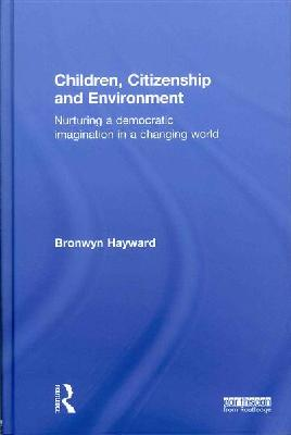 Cover of Children, citizenship, and environment