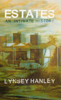 Estates: An intimte History