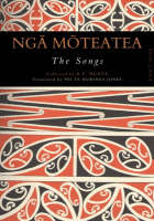 Cover of Ngā mōteatea the songs