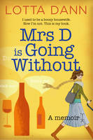 Cover of Mrs D Is Going Without