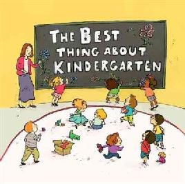 Cover of The best thing about kindergarten