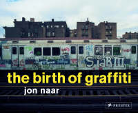 "Cover image of ""The Birth of Graffiti"""