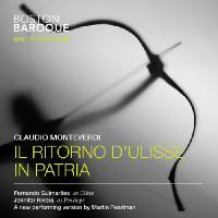 MONTEVERDI, C.: Ritorno d`Ulisse in patria (Il) [Opera] (Guimarães, Rivera, Boston Baroque, Pearlman)