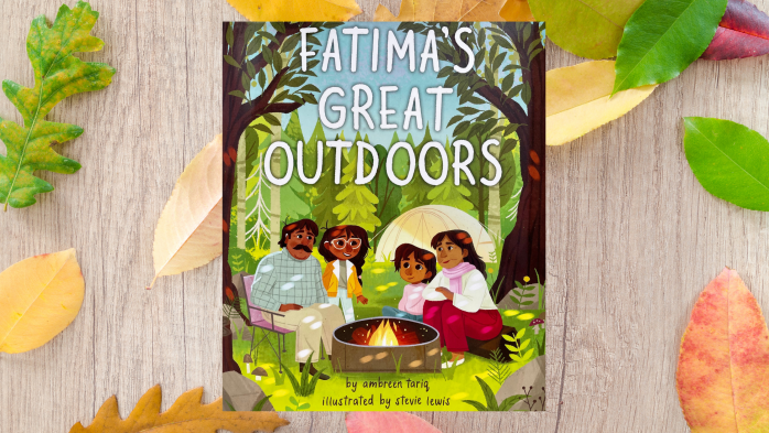 Promotional image for the picture book Fatima's Great Outdoors by Ambreen Tariq and Stevie Lewis. The book is in the center of the image with wood and leaves in the background.