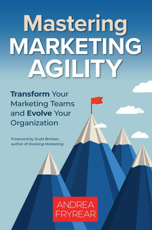 Book Cover: Mastering Marketing Agility
