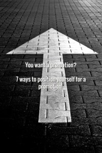 7 Ways to get a promotion.
