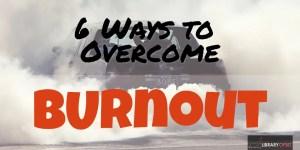overcome burnout