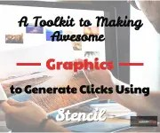 Check out this tutorial to help make awesome graphics and generate clicks to make more money.