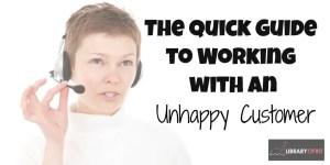 unhappy customer guide