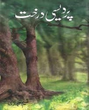 Pardesi Darakht by Naseem Hijazi Download Free Pdf