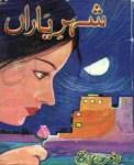 Shehr e Yaran by Riffat Siraj Free Pdf