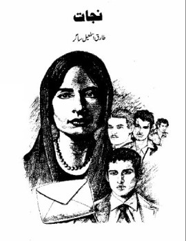 Nijat Novel By Tariq Ismail Sagar Free Pdf