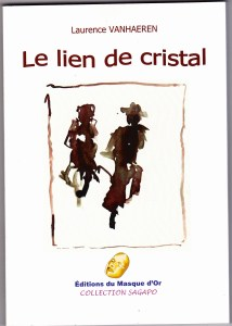 Le Lien de Cristal de Laurence Vanhaeren