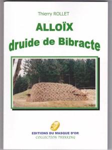 Alloix Druide de Bibracte