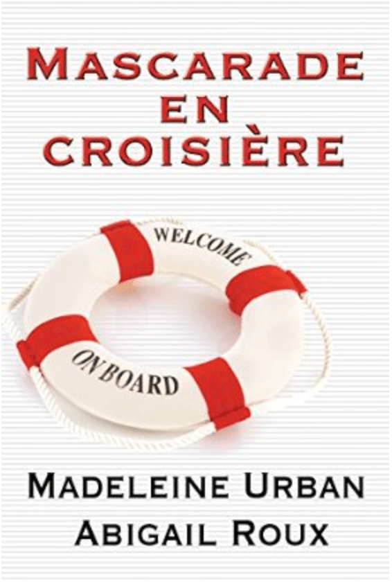 Mascarade en croisière (Ty et Zane, Tome 3) – Madeleine Urban et Abigail Roux