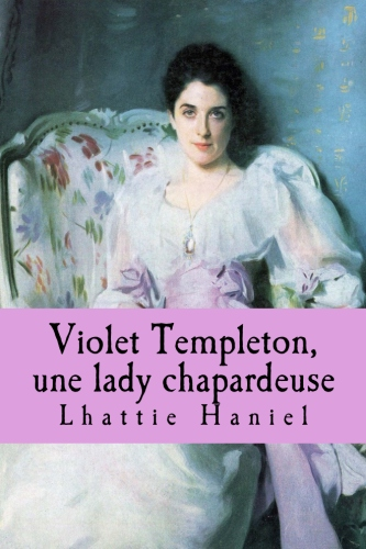 Violet Templeton, une lady chapardeuse