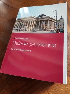 Balade parisienne 2e arrondissement de Paris par Alexandra Delrue, une mise en lumière du patrimoine