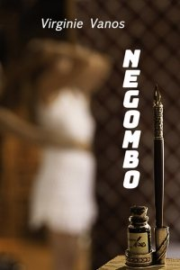 Première de couverture de Negombo une nouvelle de Virginie Vanos auteure photographe mannequin